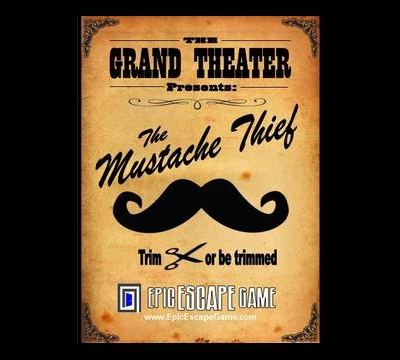 The Grand Theater presents: The Mustache Thief