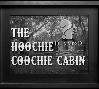 The Hoochie Coocie Cabin