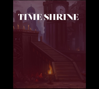 Time Shrine